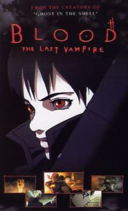 No Image for BLOOD: THE LAST VAMPIRE