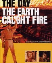 No Image for THE DAY THE EARTH CAUGHT FIRE