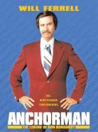 No Image for ANCHORMAN: THE LEGEND OF RON BURGUNDY
