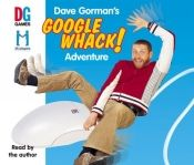 No Image for DAVE GORMAN'S GOOGLEWHACK ADVENTURE