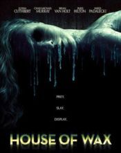 No Image for HOUSE OF WAX (2005)
