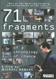 No Image for 71 FRAGMENTS OF A CHRONOLOGY OF CHANCE