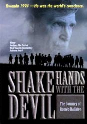 No Image for SHAKE HANDS WITH THE DEVIL : THE JOURNEY OF ROMEO DALLAIRE