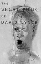 No Image for THE SHORT FILMS OF DAVID LYNCH
