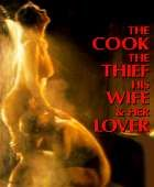 No Image for THE COOK, THE THIEF, HIS WIFE AND HER LOVER