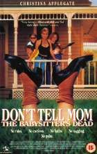 No Image for DON'T TELL MOM THE BABYSITTER'S DEAD