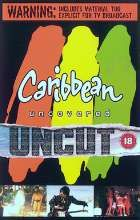 No Image for CARIBBEAN UNCOVERED UNCUT