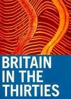 No Image for BRITAIN IN THE 30s (HISTORY OF AVANT-GARDE)