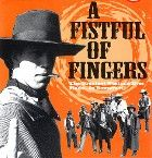 No Image for A FISTFUL OF FINGERS